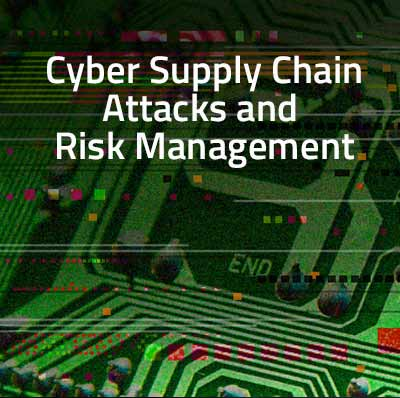Graphic advertising NCyTE Center Monthly Member Webinar about the Cyber Supply Chain Attacks and Risk Management