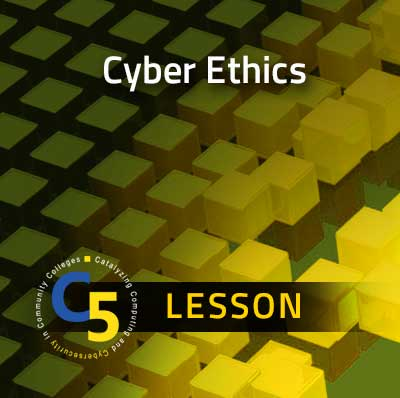 Curriculum Lesson: Cyber Ethics