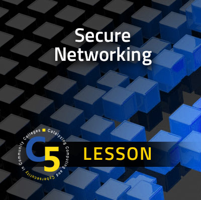 Curriculum Lesson: Secure Networking