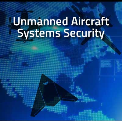 Unmanned Aerial Systems Security Webinar Series